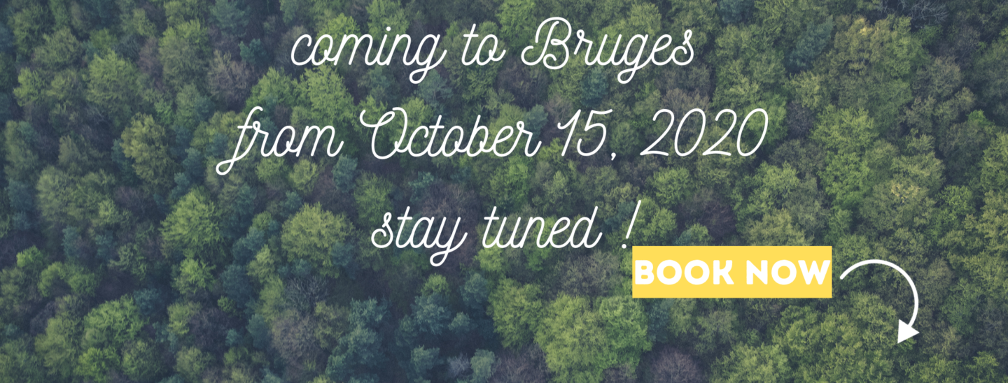 Coming to Bruges from 15 october 2020 stay tuned